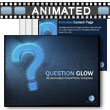 Question Glow - PowerPoint Template