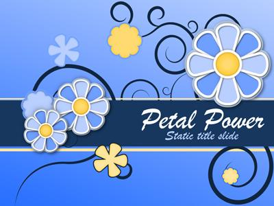 ID# 15392 - Petal Power - PowerPoint Template