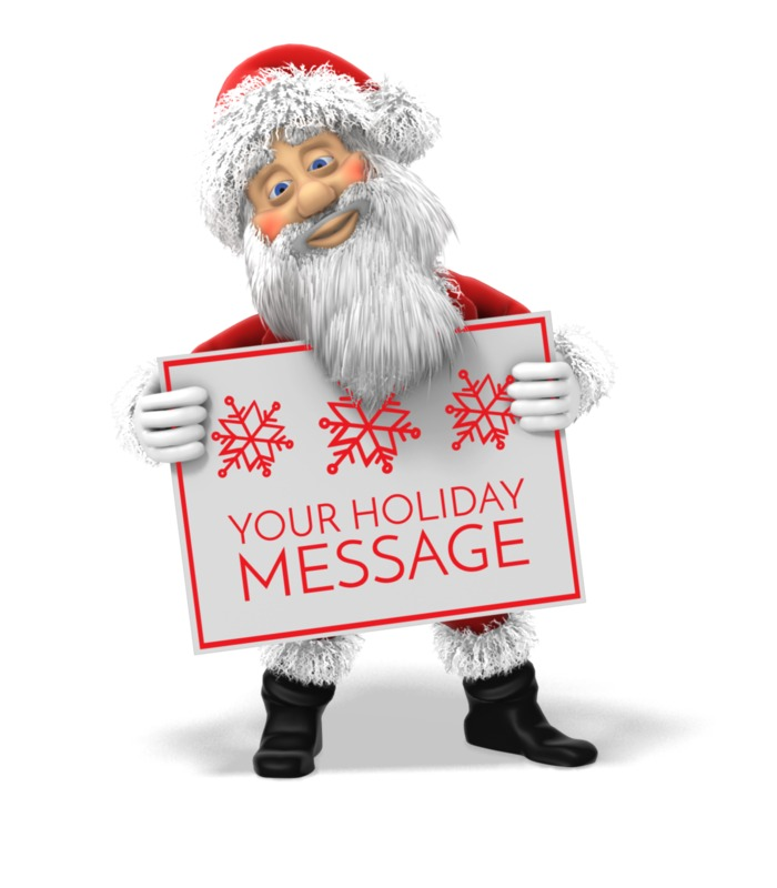 Add your own hliday message to this poster being held by Santa Claus.