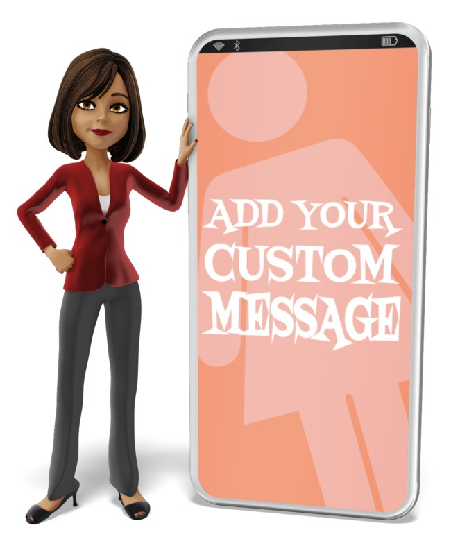 A business woman leans on a giant smartphone with your custom message.