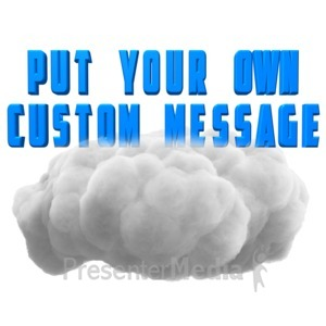 ID# 11026 - Fluffy Cloud Text - Presentation Clipart