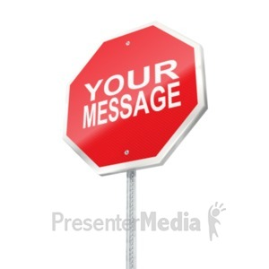 ID# 19525 - Stop Sign Custom - Presentation Clipart