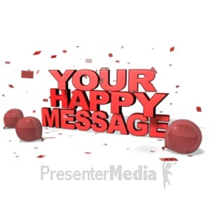 ID# 19630 - Happy Custom Message - Presentation Clipart