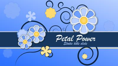 ID# 15393 - Petal Power - PowerPoint Template