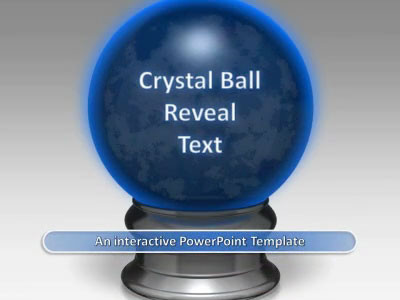 ID# 16884 - Crystal Ball Reveal - PowerPoint Template