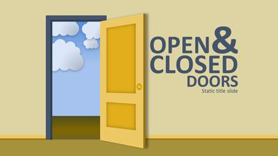 Open Door Closed Door