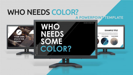 A collage of presentation slides from Who Needs Color PowerPoint Template